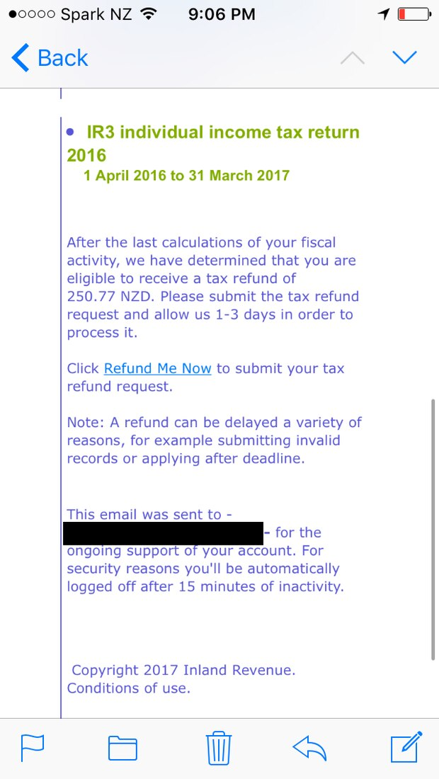 The email purported to claim how much a person is owed in a tax return from the past financial year. Photo / Supplied